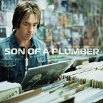 Son Of A Plumber - Deluxe Edition (2CD)