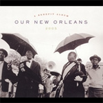 Our New Orleans 2005: A Benefit Album (CD)