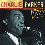 Definitive Charlie Parker: Ken Burns Jazz (CD)