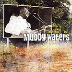 They Call Me Muddy Waters (2CD)