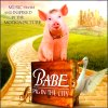 Babe: Pig In The City (CD)