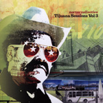 Tijuana Sessions 3 (CD)