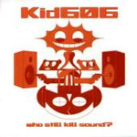 Who Still Kill Sound? (CD)