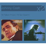 At Folsom Prison / At San Quentin (2CD)
