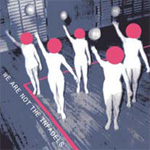 We Are Not The Infadels (CD)