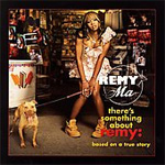 There's Something About Remy: Based On A True Story (CD)