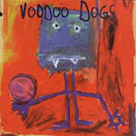 The Voodoo Dogs (CD)