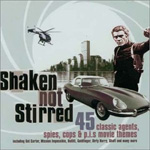 Shaken Not Stirred - Classic Agents, Spies, Cops & P.I. Movie Themes (2CD)