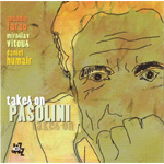 Takes On Pasolini (CD)