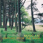 Unwound From The Wood (CD)