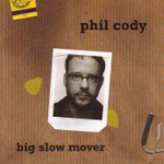 Big Slow Mover (CD)