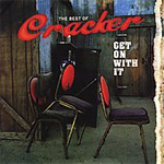 Get On With It: The Best Of Cracker (CD)