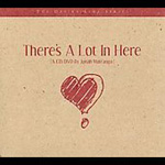 There's A Lot In Here (CD)