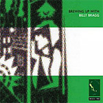 Brewing Up With Billy Bragg (2CD Remastered)