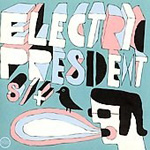 Electric President (CD)