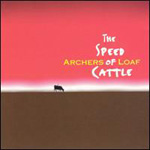 The Speed Of Cattle (CD)