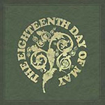 The Eighteenth Day Of May (CD)