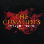 Just Quit Trying (CD)