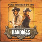 Bandidas - Soundtrack (CD)