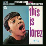 This Is Lorez/Lorez Sings Pres (CD)