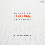 Samanfuga (Magnar Åm: Organ Works) (CD)