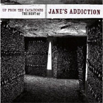 Up From The Catacombs: The Best Of Jane's Addiction (CD)