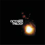 October Trilogy (4CD+DVD)