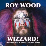 The Wizzard! Greatest Hits & More: The EMI Years (CD)