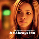 It's Always You (CD)