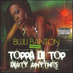 Toppa Di Top & Dirty Rhythms (CD)