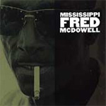 Mississippi Fred McDowell (CD)