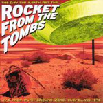 The Day The Earth Met The Rockers From The Tomb (CD)
