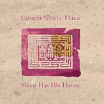 Sleep Has His House (CD)