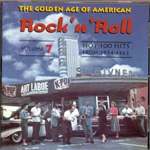 The Golden Age Of American Rock 'N' Roll Vol. 7 (CD)