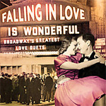 Falling In Love Is Wonderful: Broadway's Greatest Love Duets (CD)