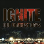 Our Darkest Days (CD)