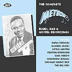 The Complete Meteor Blues, R&B & Gospel Recordings (2CD)