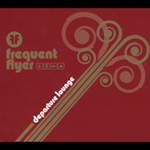 Frequent Flyer: Departement Lounge (CD)