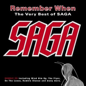 Remember When: The Very Best Of Saga (2CD)
