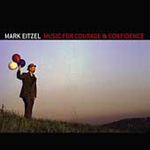 Music For Courage And Confidence (CD)