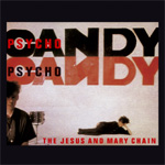 Psychocandy (Remastered) (CD)
