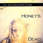 Honey's Dead (Remastered) (CD)
