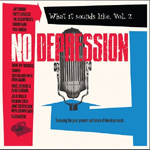 No Depression: What It Sounds Like Vol. 2 (CD)