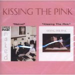 Naked/Kissing The Pink (CD)