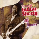 The Long And Short Of It: The Best Of Guitar Shorty (CD)