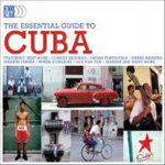 The Essential Guide To Cuba (3CD)