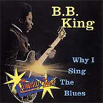 Why I Sing The Blues (CD)