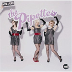 We Are The Pipettes (CD)
