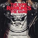 The Song Ramones The Same: A Tribute To The Ramones (CD)