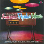 The Golden Age Of American Popular Music 1956-1965 (CD)